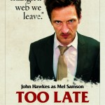 First Look At Sarcastic New Too Late Character Posters