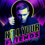 Nicholas Hoult's Kill Your Friends Heading to Theaters and VOD
