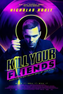 Kill Your Friends posters