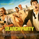 Scot Armstrong's Search Party Gets Release Date And Trailer