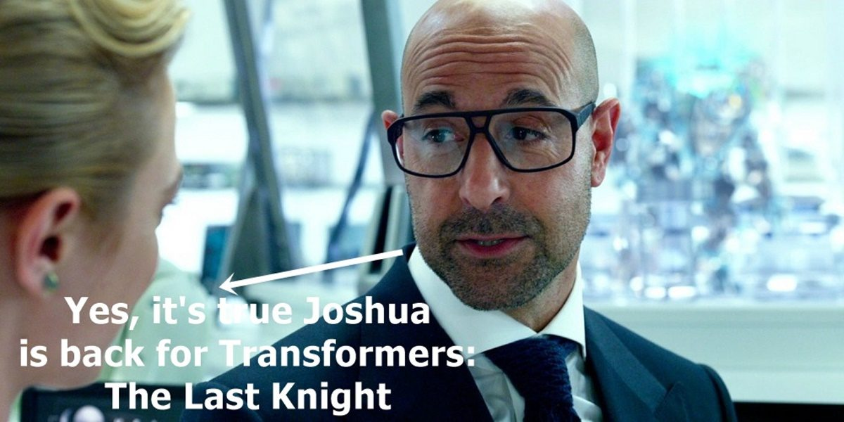 Stanley Tucci Returns to Transformers: The Last Knight