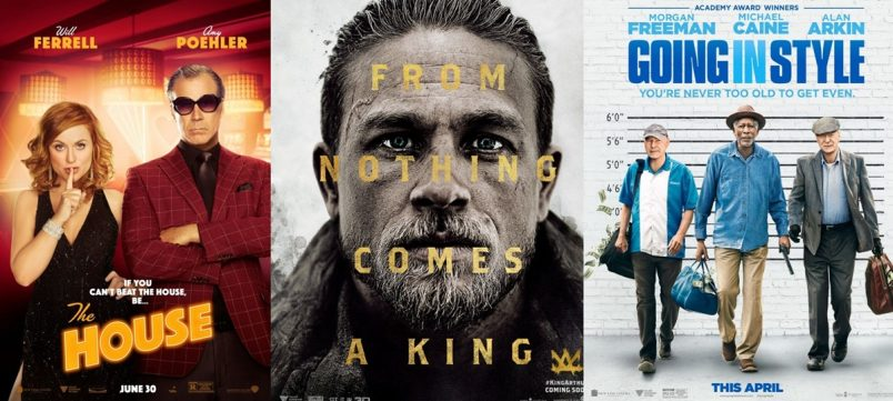 TRAILERS: King Arthur: Legend of the Sword, Going In Style, The House