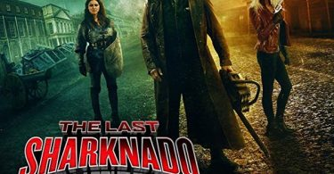 Sharknado 6 aka The Last Sharknado: It's About Time