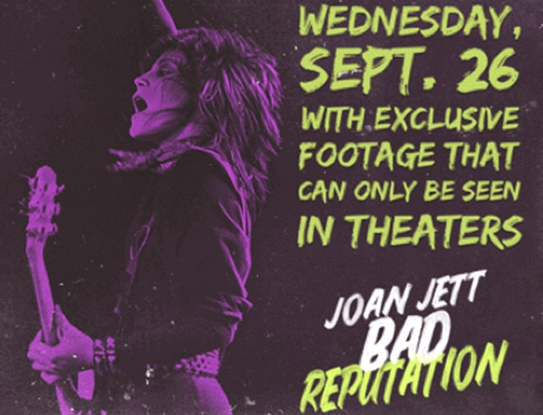 Joan Jett Bad Reputation In Theaters One Night Only September 26