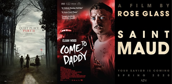 TRAILERS: A Quiet Place Part II; Saint Maud; Come To Daddy