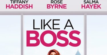 LIKE A BOSS Release on Blu-ray, DVD and On Demand April 21