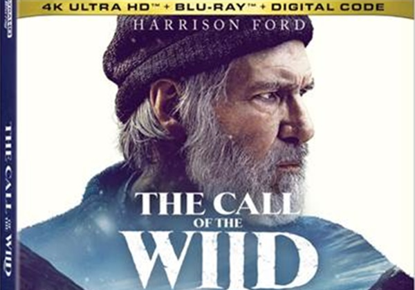 THE CALL OF THE WILD on 4K UHD BluRay DVD + Digital May 12th