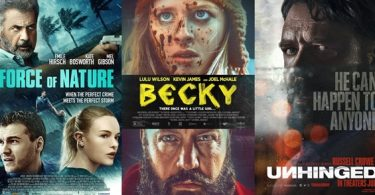 TRAILERS: Force of Nature; UNHINGED; BECKY